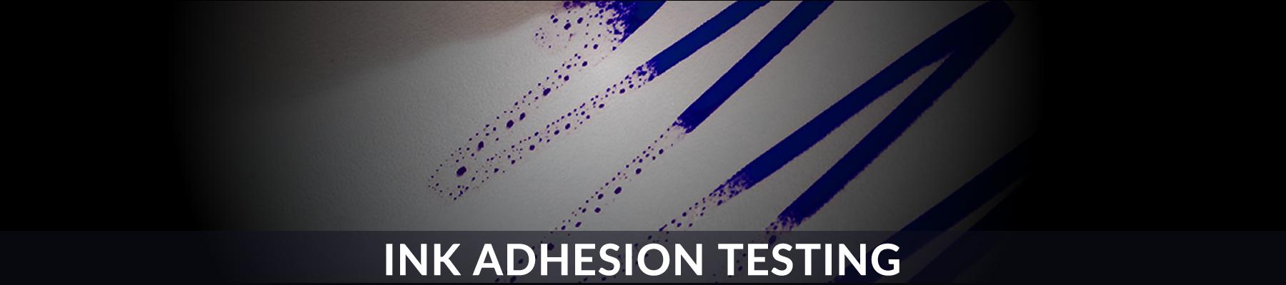 Ink Adhesion Testing 1